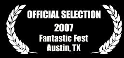 2007 Fantastic Fest Laurels
