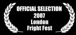 Fright Fest 07 Laurels