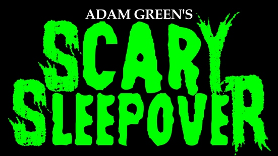 adam green scary sleepover