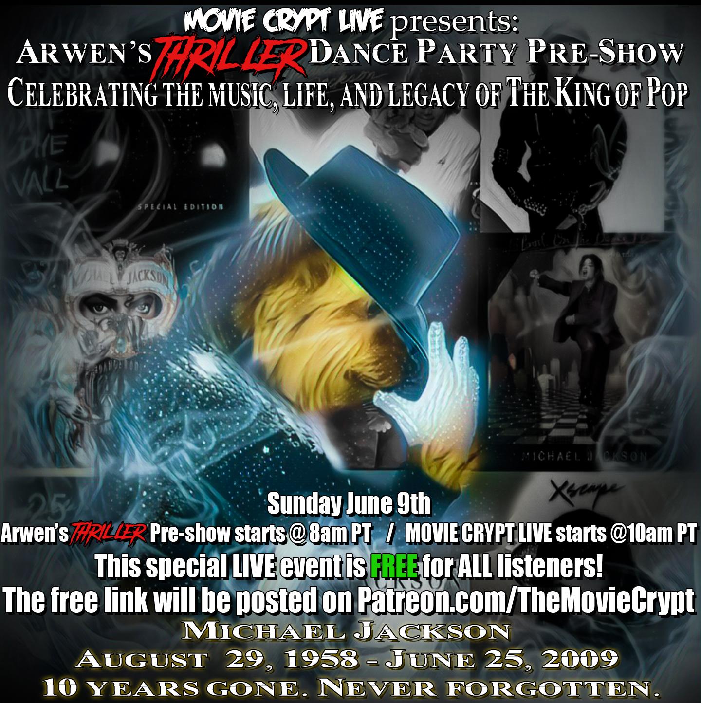 """FREE: MOVIE CRYPT LIVE & ARWEN'S """"THRILLER"""" DANCE PARTY"""